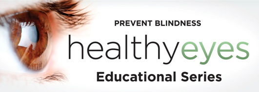 Healthy Eyes Educational Series