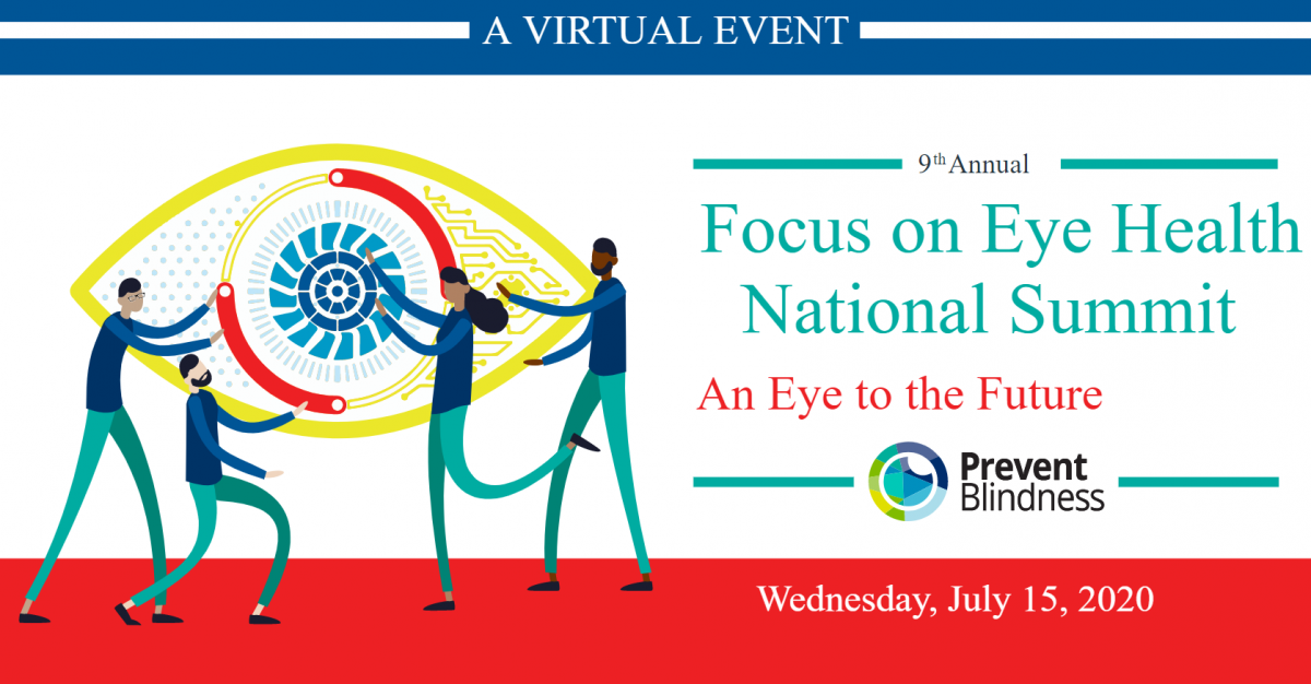 Focus on Eye Health National Summit: An Eye to the Future