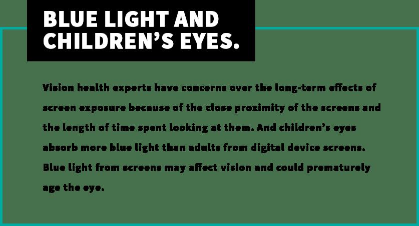 Blue Light and Children's Eyes