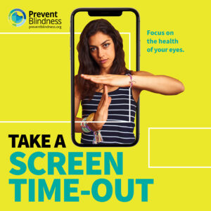 Take a Screen Time-Out. Focus on the health of your eyes.