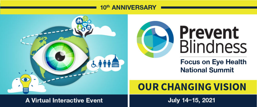10th Annual Focus On Eye Health National Summit: Our Changing Vision