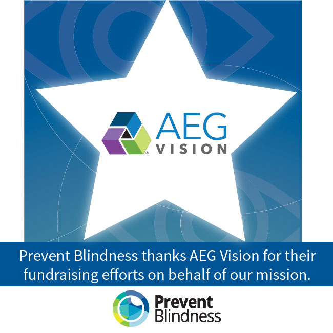 Prevent Blindness Thanks AEG Vision for their fundraising efforts on behalf of our mission.