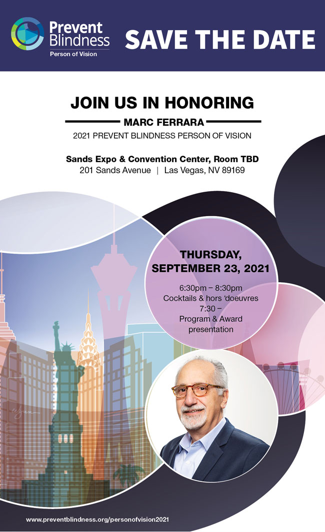 Person of Vision 2021 - Save the Date: September 23, 2021, Join Us in Honoring Marc Ferrara as the 2021 Prevent Blindness Person of Vision