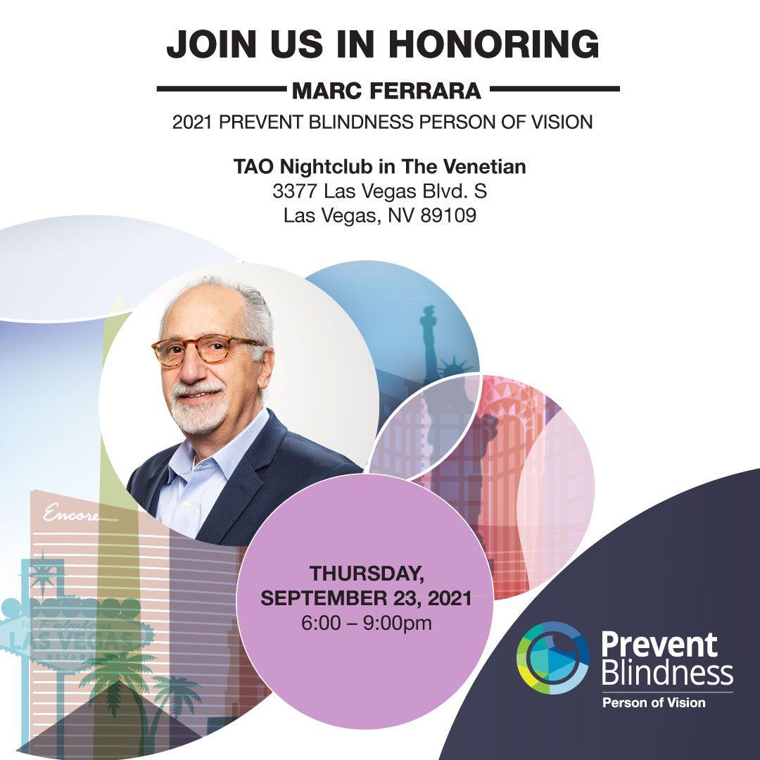2021 Prevent Blindness Person of Vision Event Honoring Marc Ferrara